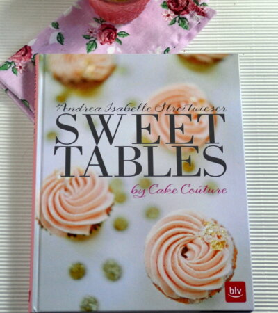 Sweet Tables by Cake Couture; eine Rezension