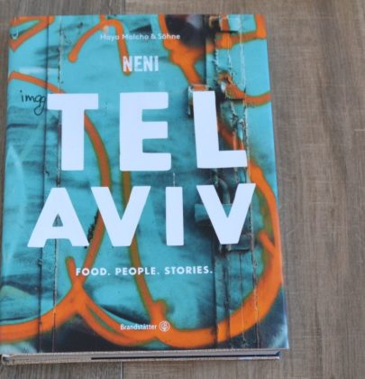 Tel Aviv. Food. People. Stories ; eine Rezension